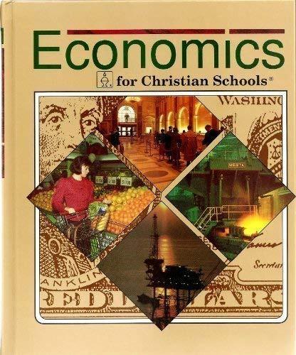 Economics For Christian Schools