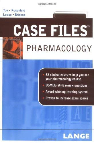 Case Files: Pharmacology