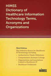 HIMSS Dictionary of Health Information Technology