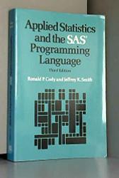 Applied Statistics And The Sas Programming Language -  Ronald Cody