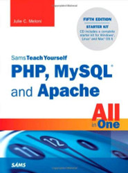 Sams Teach Yourself PHP MySQL & JavaScript All In One