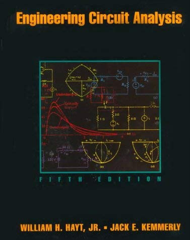 Engineering Circuit Analysis by William Hayt 7th Edition