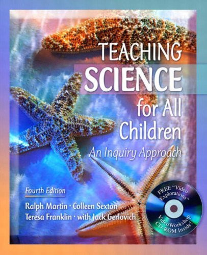 Teaching Science For All Children An Inquiry Approach