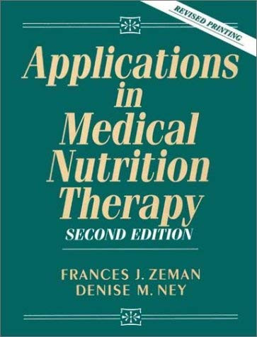 Applications In Medical Nutrition Therapy