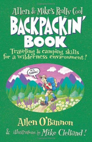 Allen And Mike's Really Cool Backpackin' Book