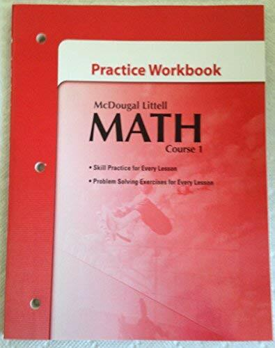 McDougal Littell Middle School Math: Practice Workbook Course 1