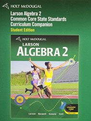 Holt McDougal Algebra 2: Common Core Curriculum Companion Student Edition 2011