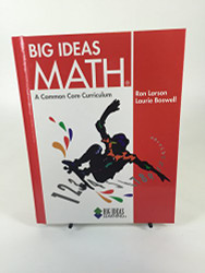 Big Ideas Math A Common Core Curriculum