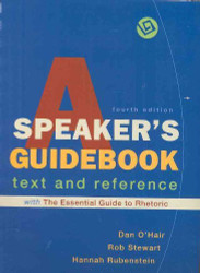 Speaker's Guidebook With The Essential Guide To Rhetoric