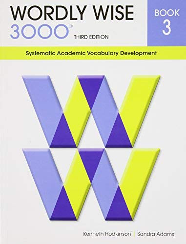 Wordly Wise 3000 Systematic Academic Vocabulary Development Book 3