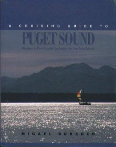 Cruising Guide To Puget Sound