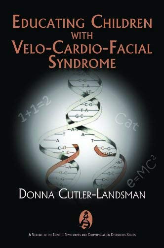 Educating Children With Velo-Cardio-Facial Syndrome
