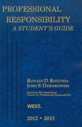 Professional Responsibility A Student's Guide
