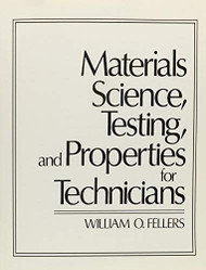 Materials Science Testing And Properties For Technicians