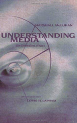 Understanding Media The Extensions of Man