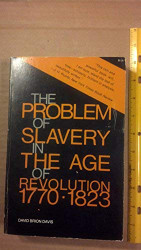 Problem Of Slavery In The Age Of Revolution 1770-1823