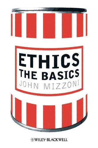 Ethics: The Basics
