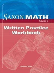 Saxon Math Course 2: Written Practice Workbook