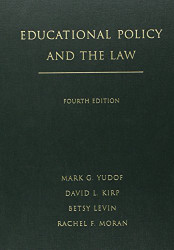 Educational Policy And The Law by Mark G Yudof