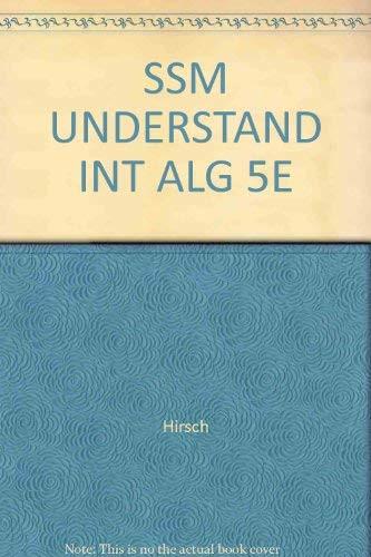 Student Solutions Manual For Understanding Intermediate Algebra