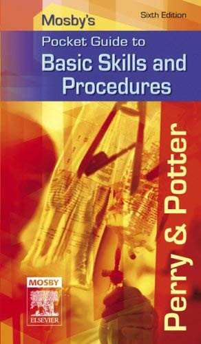 Mosby's Pocket Guide To Basic Skills And Procedures
