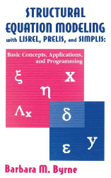 Structural Equation Modeling With Lisrel Prelis And Simplis