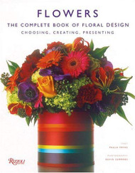 Flowers The Complete Book Of Floral Design