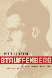 Stauffenberg: A Family History 1905-1944