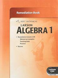 Holt McDougal Algebra 1: Remediation Book
