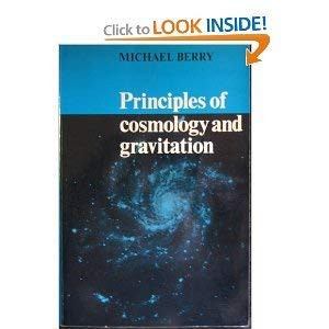 Principles Of Cosmology And Gravitation