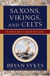 Saxons Vikings and Celts