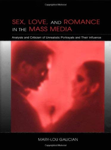 Sex Love And Romance In The Mass Media