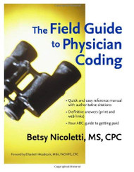 Field Guide To Physician Coding