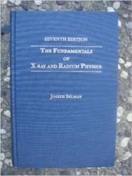 Fundamentals Of X-Ray And Radium Physics