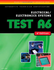 Ase Test Preparation- A6 Electrical/Electronics Systems
