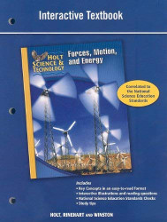 Holt Science & Technology: Forces Motion and Energy Interactive Textbook