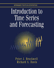 An Introduction To Time Series And Forecasting by Peter Brockwell