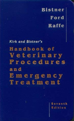 Kirk And Bistner's Handbook Of Veterinary Procedures & Emergency Treatment