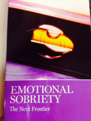 Emotional Sobriety The Next Frontier