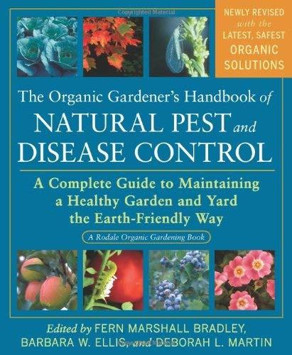 Organic Gardener's Handbook Of Natural Pest And Disease Control