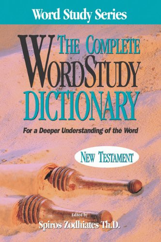 Complete Word Study Dictionary