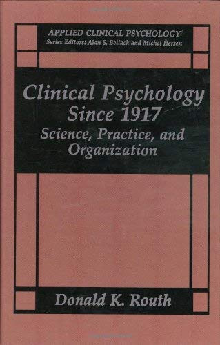 Clinical Psychology Since 1917