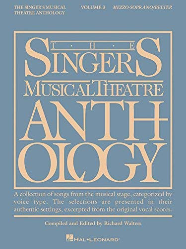 Singer's Musical Theatre Anthology Mezzo-Soprano Volume 3