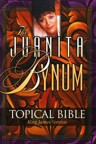 Juanita Bynum Topical Bible
