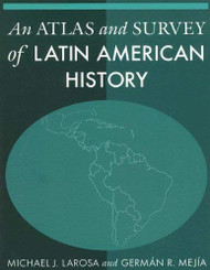 Atlas And Survey Of Latin American History