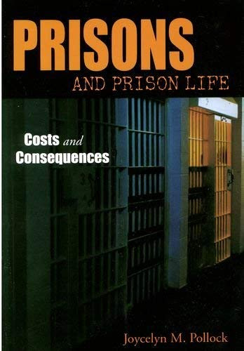 Prisons And Prison Life