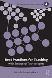 Best Practices For Teaching With Emerging Technologies