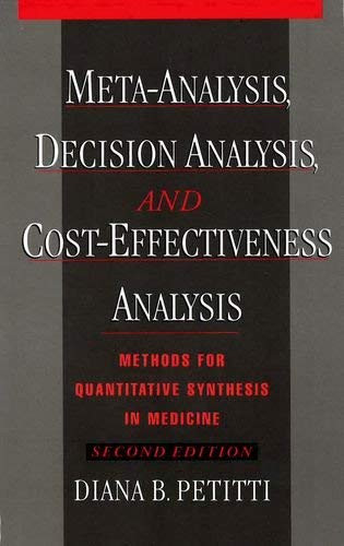 Meta-Analysis Decision Analysis And Cost-Effectiveness Analysis