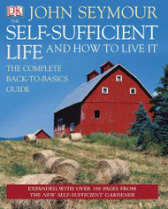 Self-Sufficient Life And How To Live It