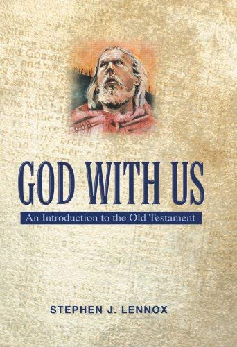 God With Us An Introduction To The Old Testament